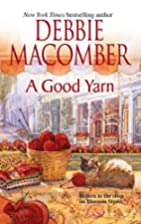 A Good Yarn (Blossom Street, No. 2) by…