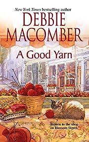 A Good Yarn (Blossom Street, No. 2) af…