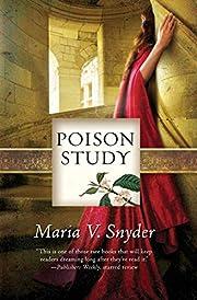 Poison Study de Maria V. Snyder