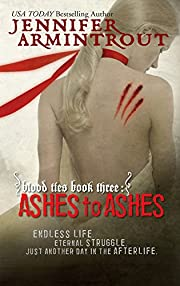 Ashes to Ashes (Blood Ties, Book 3) af…