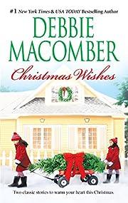 Christmas Wishes de Debbie Macomber