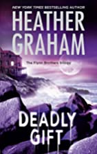 Deadly Gift (The Flynn Brothers Trilogy) by…