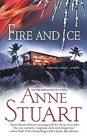 Fire and ice av Anne Stuart