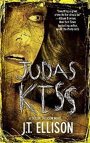 Judas Kiss: A Taylor Jackson Novel –…