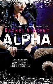 Alpha (Shifters Book 6) de Rachel Vincent