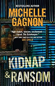Kidnap & Ransom by Michelle Gagnon