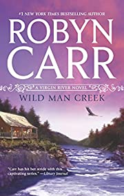 Wild Man Creek (Virgin River, Book 12) de…