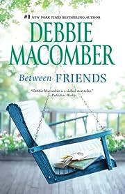 Between Friends af Debbie Macomber