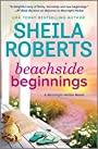 Beachside Beginnings (A Moonlight Harbor Novel) - Sheila Roberts