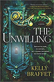 The Unwilling: A Novel por Kelly Braffet