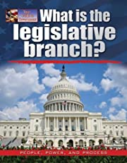 What Is the Legislative Branch? (Your Guide…