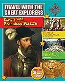 Explore with Francisco Pizarro / Lisa Dalrymple