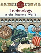 Technology in the Ancient World (Life in the…