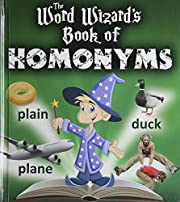 The Word Wizard's Book of Homonyms por Robin…