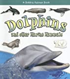 Dolphins and Other Marine Mammals (What Kind…