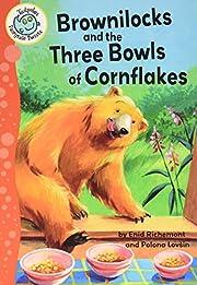 Brownilocks and the Three Bowls of…