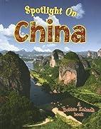 Spotlight on China (Spotlight on My Country)…