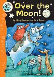 Over the Moon! (Tadpoles) av Hilary Robinson