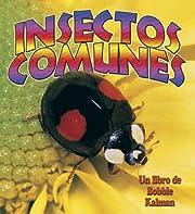 Insectos Comunes (Mundo de los Insectos)…