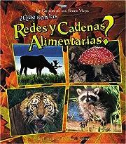 Que Son Las Redes Y Cadenas Alimentarias? /…