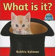 What is it? por Bobbie Kalman