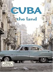 Cuba the Land (Lands, Peoples, & Cultures)…