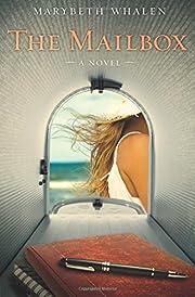 The Mailbox: A Novel af Marybeth Whalen