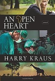 An Open Heart: A Novel – tekijä: Harry…