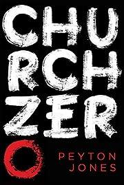 Church Zero: Raising 1st Century Churches…