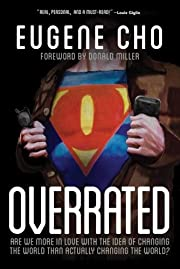 Overrated: Are We More in Love with the Idea…