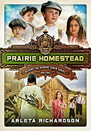 Prairie Homestead (Beyond the Orphan Train):…
