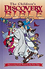 The Children's Discovery Bible: Discovering…