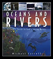 Oceans and Rivers av Michael W. Carroll