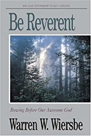 Be Reverent (Ezekiel): Bowing Before Our…