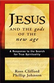 Jesus and the Gods of the New Age de Ross…