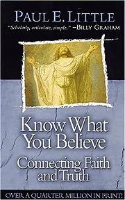 Know What You Believe – tekijä: Paul E.…