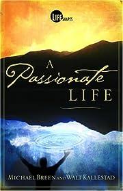 A Passionate Life de Michael Breen