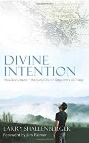 Divine Intention: How God's Work in the…