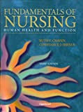 Fundamentals of nursing : human health and function / [edited by] Ruth F. Craven, Constance J. Hirnle ; 49 contributors