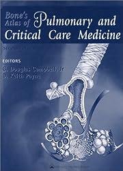 Bone's Atlas of Pulmonary and Critical Care…