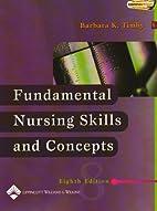 Fundamental Nursing Skills and Concepts by…