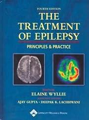 The treatment of epilepsy : principles &…