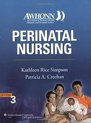 AWHONN's Perinatal Nursing: Co-Published…