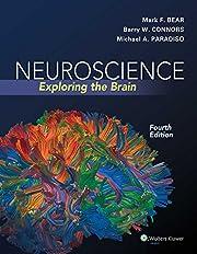 Neuroscience : exploring the brain por Mark…