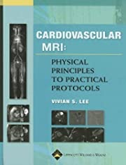 Cardiovascular MR Imaging: Physical…