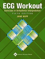 ECG Workout: Exercises in Arrhythmia…