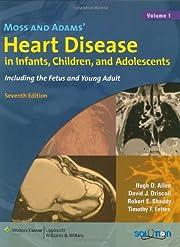 Moss and Adams' Heart Disease in…
