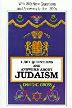 1,301 Questions - Answers About Judaism by…