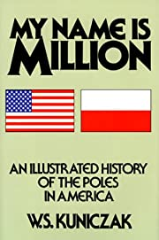 My Name Is Million: An Illustrated History…