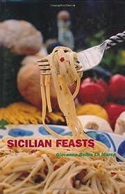 Sicilian Feasts de Giovanna Bellia La Marca